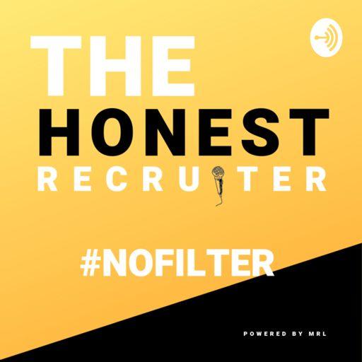 Cover art for podcast The Honest Recruiter