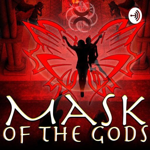 Cover art for podcast Mask of the Gods