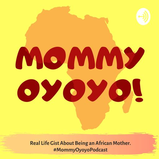 Cover art for podcast Mommy Oyoyo!