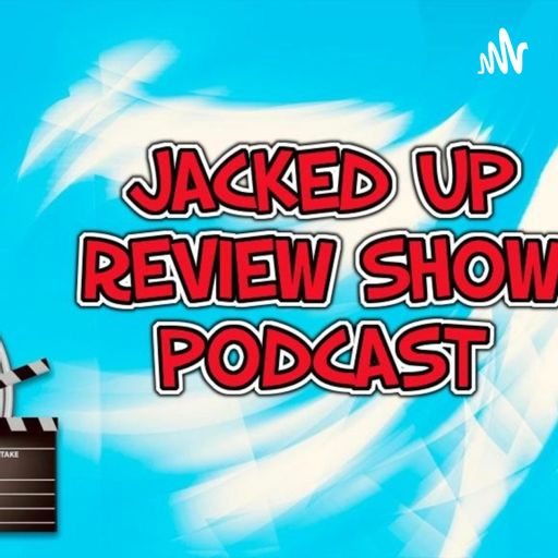 Cover art for podcast The Jacked Up Review Show