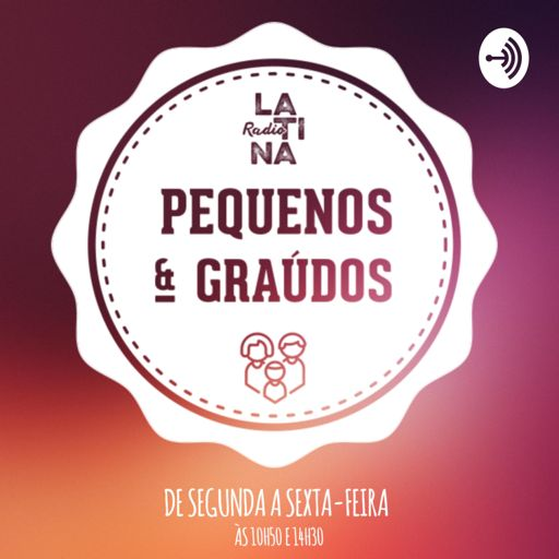 Cover art for podcast Pequenos e Graúdos