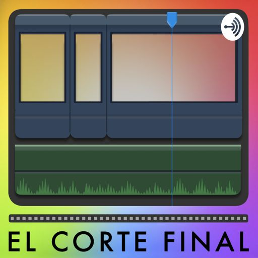 Cover art for podcast El Corte Final