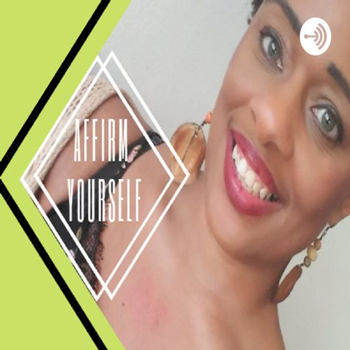 Cover art for podcast Affirm Yourself With Te-Erika
