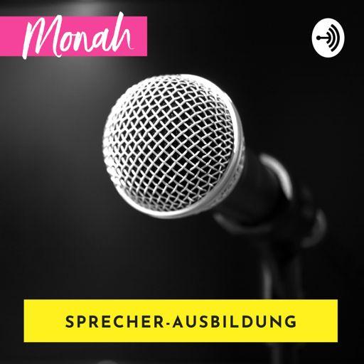 Cover art for podcast Ausbildung zur Sprecherin mit Monah