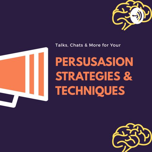 Cover art for podcast Persuasion Strategies and Techniques