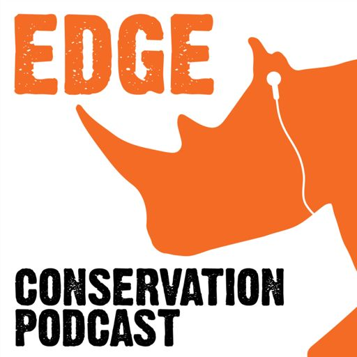 Cover art for podcast The EDGE Conservation Podcast