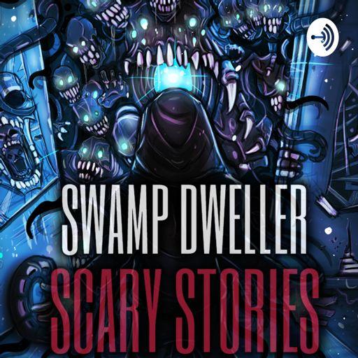 Cover art for podcast The Dark Swamp: Horror Stories | Swamp Dweller Podcast