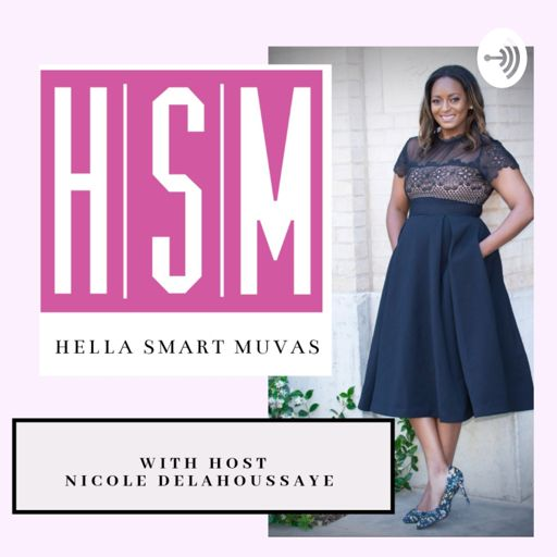 Cover art for podcast Hella Smart Muvas: The Mom Pod You Didn't Know You Needed