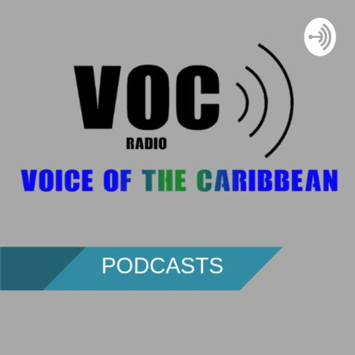 Cover art for podcast Voice of the Caribbean Podcasts