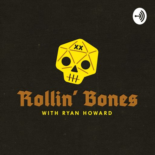 Cover art for podcast Rollin' Bones with Ryan Howard