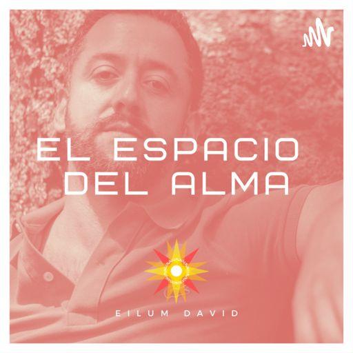 Cover art for podcast El Espacio del Alma