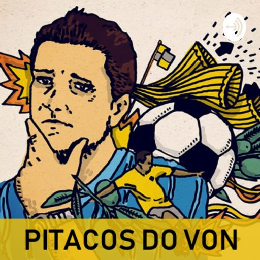 Cover art for podcast Pitacos do Von