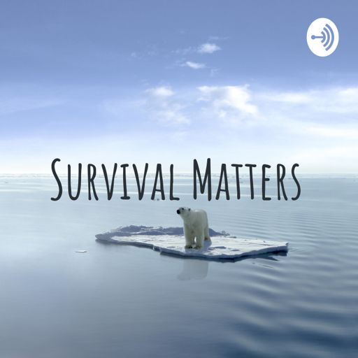 Cover art for podcast Survival Matters