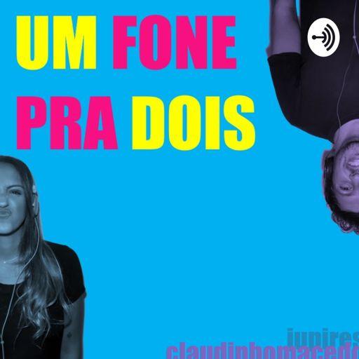 Cover art for podcast Um Fone pra Dois
