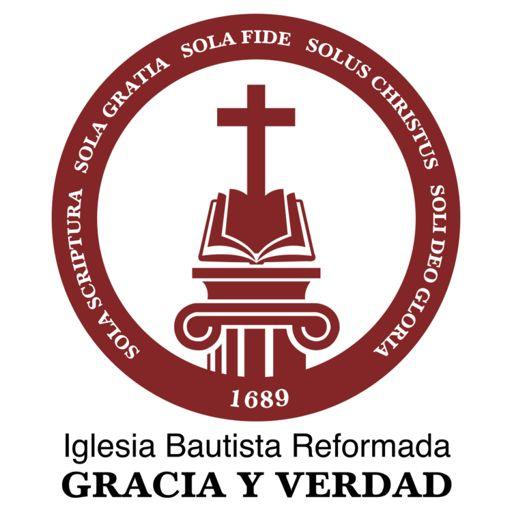 Cover art for podcast Iglesia Bautista Reformada Gracia y Verdad