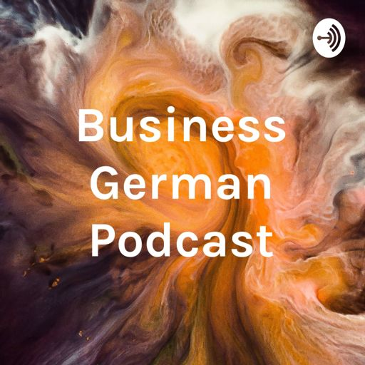 Cover art for podcast Business German Podcast