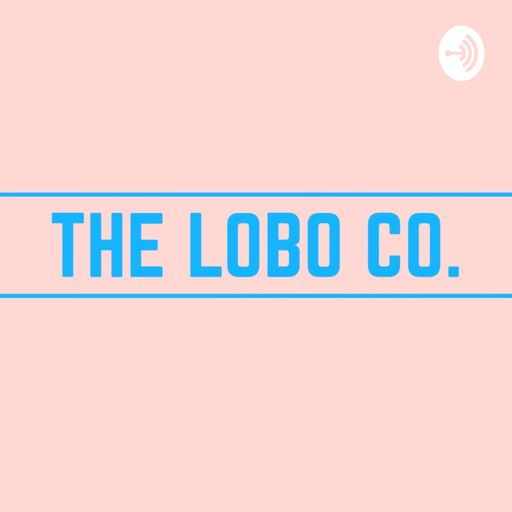 Cover art for podcast The Lobo Co. Podcast
