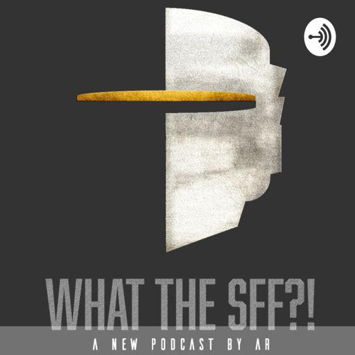 Cover art for podcast What The SFF?!