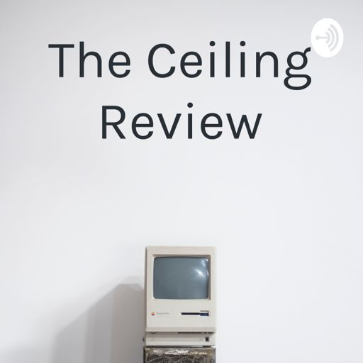 Cover art for podcast The Ceiling Review