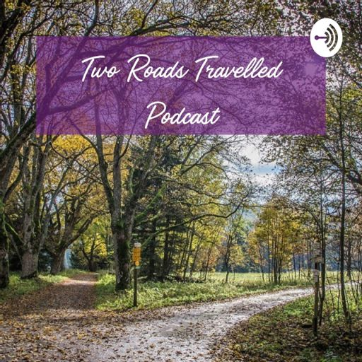 Cover art for podcast Two Roads Travelled