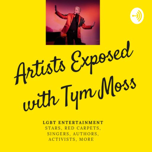 Cover art for podcast Artists Exposed with Tym Moss