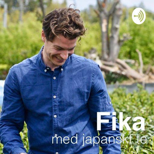 Cover art for podcast 日本茶でFika -Fika med japanskt te-