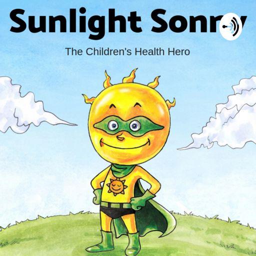 Cover art for podcast SUNLIGHT SONNY: The Children's Health Hero