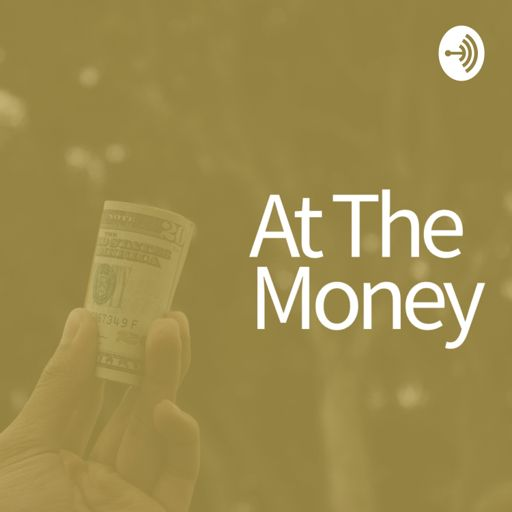 Cover art for podcast At The Money