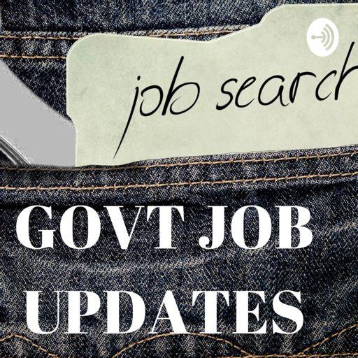 Cover art for podcast Govt Job Updates