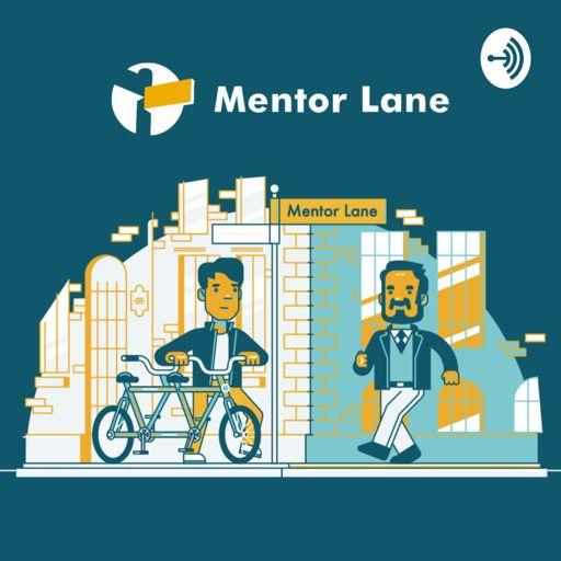 Cover art for podcast Mentor Lane Podcast