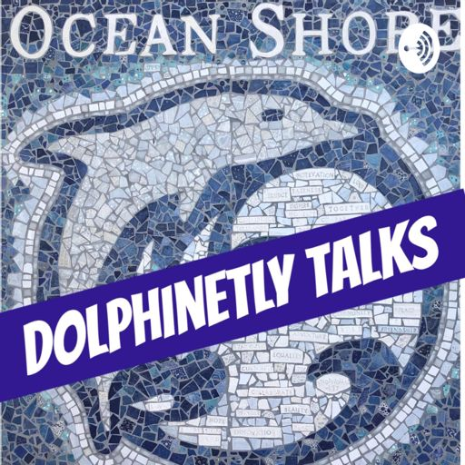 Cover art for podcast Ocean Shore Dolphinetly Talks