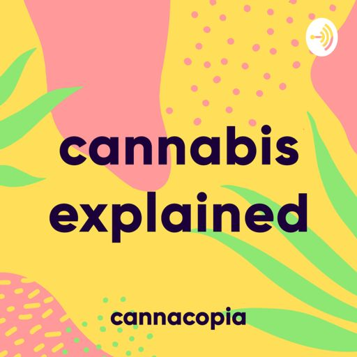 Cover art for podcast Cannacopia - Cannabis Explained