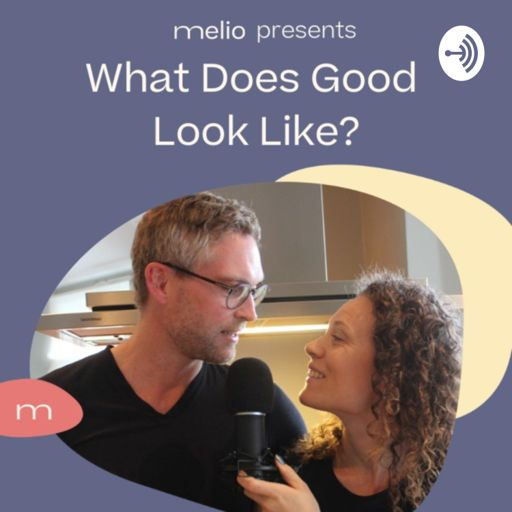 Cover art for podcast What Does Good Look Like?