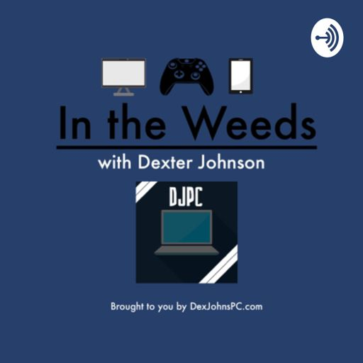 Cover art for podcast In the Weeds with Dexter Johnson