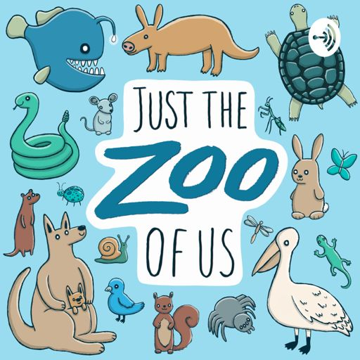 Cover art for podcast Just the Zoo of Us