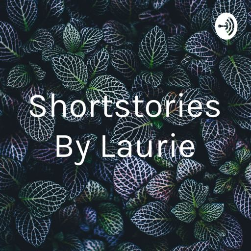 Cover art for podcast Shortstories By Laurie