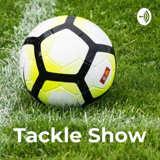 Cover art for podcast Tackle Show - podcast de fotbal