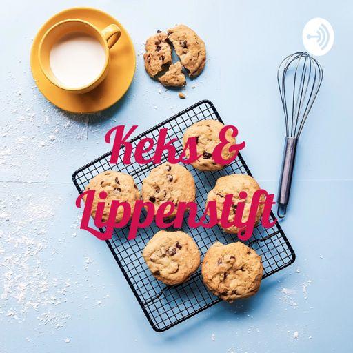 Cover art for podcast Keks & Lippenstift