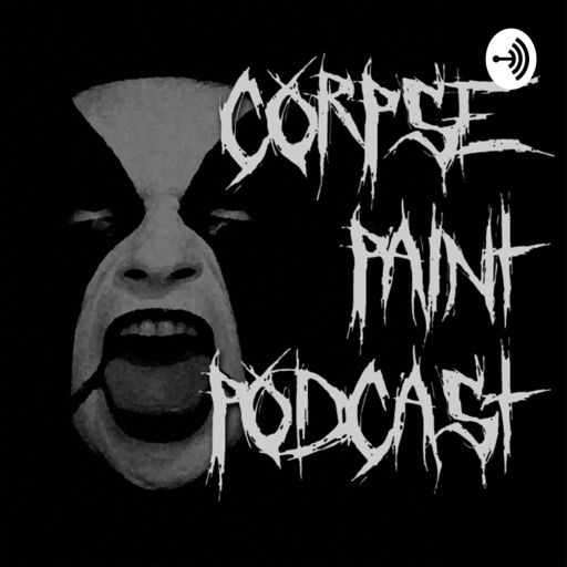 Cover art for podcast Corpse Paint Podcast