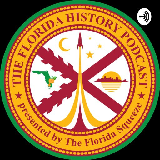 Cover art for podcast The Florida History Podcast