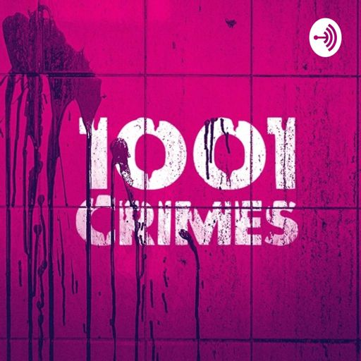 Cover art for podcast 1001 Crimes