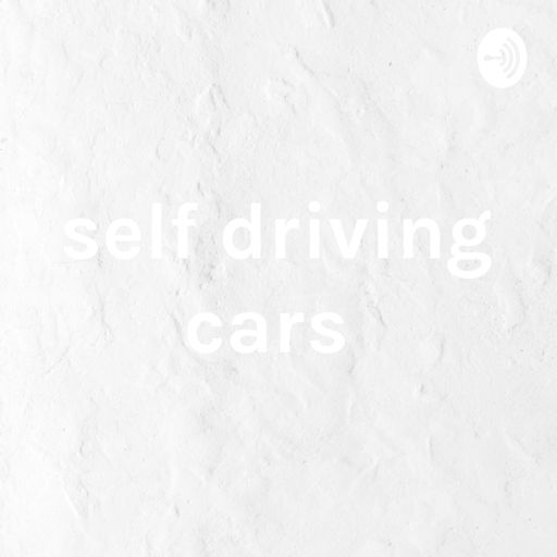 Cover art for podcast self driving cars