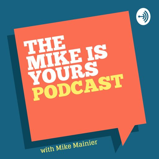 Cover art for podcast The Mike Is Yours
