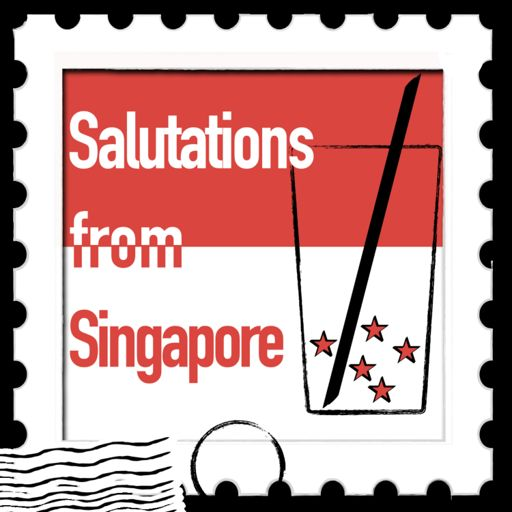 Cover art for podcast Salutations from Singapore