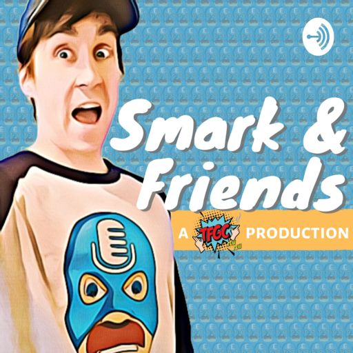 Cover art for podcast Smark & Friends
