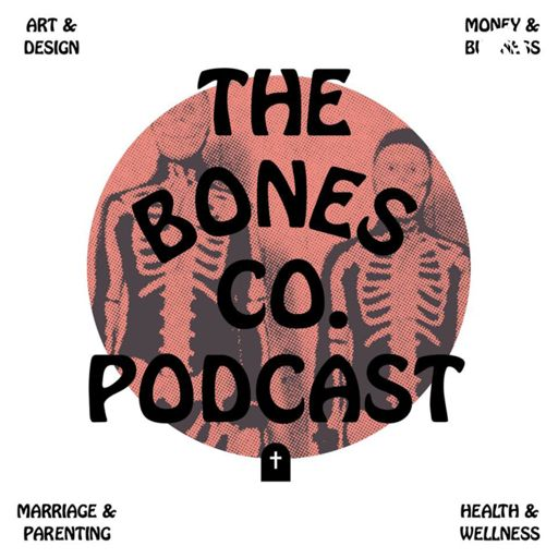 Cover art for podcast The Bones Co. Podcast