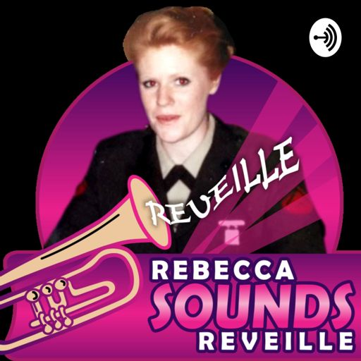 Cover art for podcast Rebecca Sounds Reveille