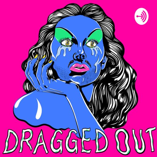 Cover art for podcast Dragged Out