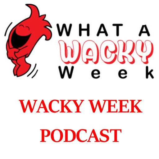 Cover art for podcast The Wacky Week Podcast