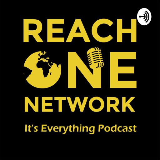 Cover art for podcast REACH ONE NETWORK